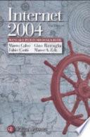 Internet 2004. Manuale per l'uso della rete