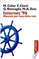 Internet '96. Manuale per l'uso della rete