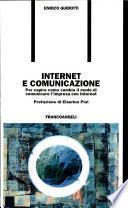 Internet e comunicazione. Per capire come cambia il modo di comunicare l'impresa con Internet