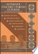 Internet. Vincere i tornei di poker. Una mano alla volta
