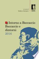 Intorno a Boccaccio Boccaccio e dintorni 2016