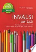 INVALSI per tutti - Classe quinta - Italiano