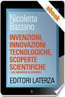 Invenzioni, innovazioni tecnologiche, scoperte scientifiche