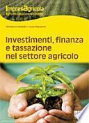 Investimenti, finanza e tassazione nel settore agricolo