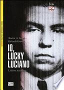 Io, «Lucky» Luciano