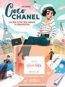 Io sono Coco Chanel. La mia vita tra genio e creatività