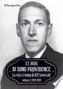Io sono Providence. La vita e i tempi di H.P. Lovecraft