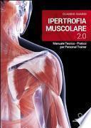 Ipertrofia muscolare 2.0