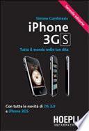 IPhone 3GS. Tutto il mondo nelle tue dita. Con tutte le novità di OS 3.0 e iPhone 3GS