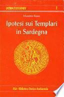 Ipotesi sui Templari in Sardegna