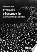 Irrazionale e trascendente:decimale illimitato aperiodico