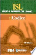 Isl Igiene E Sicurezza Del Lavoro Il Codice