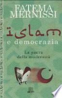 Islam e democrazia. La paura della modernità