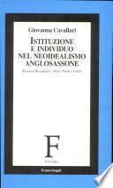 Istituzione e individuo nel neoidealismo anglosassone. Bernard Bosanquet e Mary Parker Follet