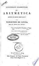 Istituzioni elementari di aritmetica esposte con metodo dimostrativo da Vincenzo De Lucia per uso della sua scuola