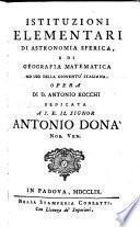 Istituzioni elementari di astronomia sferica e di geografia matematica