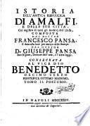 Istoria Dell'Antica Repubblica D'Amalfi, E di tutte le cose appartenenti alla medesima, Accadute nella Città di Napoli, e suo Regno