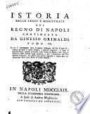 Istoria delle leggi e magistrati del Regno di Napoli continuata da Ginesio Grimaldi. Tomo 5. \-12.! ..