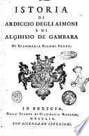 Istoria di Ardiccio degli Aimoni e di Alghisio de Gambara, di Giammaria Biemmi