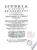 Istoria e teoria de' tremuoti in generale ed in particolare di quelli della Calabria, e di Messina del 1783 di Giovanni Vivenzio ..