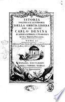 Istoria politica e letteraria della Grecia libera, del sig. abate Carlo Denina ... Tomo 1. [-4.]