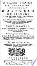 Istruzione, E Pratica Per Li Confessori Opera Del R. P. Alfonso De' Liguori