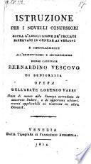 Istruzione per i novelli confessori sopra l'assoluzione de'peccati riservati ai vescovi