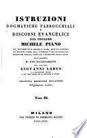 Istruzioni dogmatiche parrocchiali; coll'aggiunta di due ragionamenti da Giovanni Labus. 2. ed. Milanese diligentemente riveduta