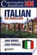 Italian for travellers. Conversation Handbook