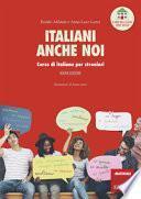 Italiani anche noi. Corso di italiano per stranieri