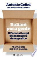 Italiani poca gente. Il Paese ai tempi del malessere demografico