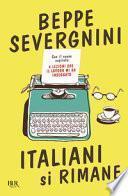 Italiani si rimane. Con il nuovo capitolo: 6 lezioni che il lavoro mi ha insegnato