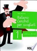 Italiano (anche) per svogliati