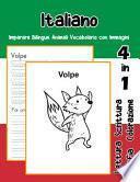 Italiano Imparare Bilingue Animali Vocabolario con Immagini