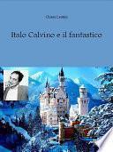 Italo Calvino e il fantastico