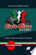ITALO DISCO STORY - Terza Edizione