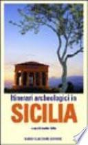 Itinerari archeologici in Sicilia