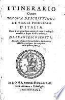 Itinerario ouero nvova discrittione de' viaggi principali d'Italia...