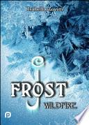 J. Frost. Wildfire