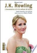 J. K. Rowling. L'incantatrice di babbani