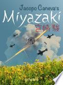 Jacopo Caneva's Miyazaki. Hayao Miyazaki e lo Studio Ghibli: un vento che scuote l'anime