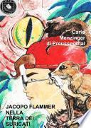 JACOPO FLAMMER NELLA TERRA DEI SURICATI