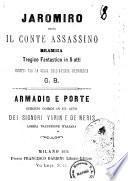 Jaromiro ossia Il conte assassino dramma tragico fantastico in 5 atti ridotto per la scena dall'artista drammatico G. B.