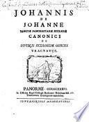 Johannis de Johanne ... De divinis Siculorum officiis tractatus