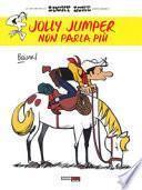 Jolly Jumper non parla più. Lucky Luke