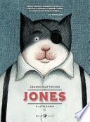 Jones e altri sogni