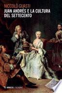 Juan Andrés e la cultura del Settecento