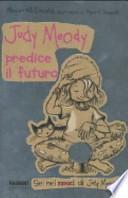 Judy Moody predice il futuro
