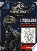 Jurassic world. Dinosauri da colorare. Ediz. a colori