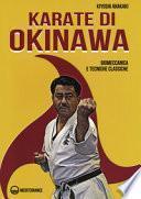 Karate di Okinawa. Biomeccanica e tecniche classiche